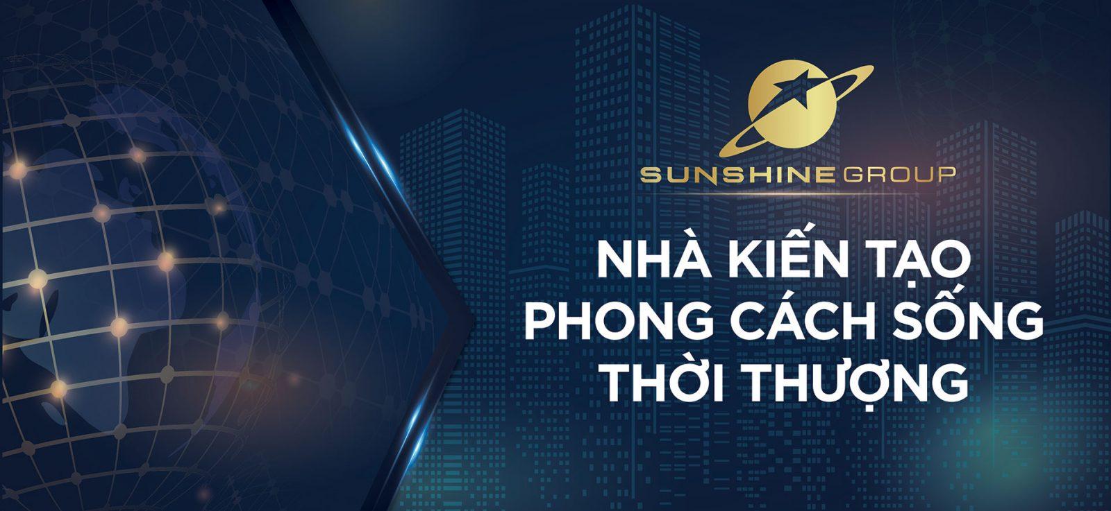 Tất tần tật về chủ đầu tư Sunshine Group